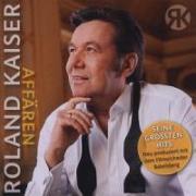 Cover-Bild zu Kaiser, Roland (Komponist): Affären