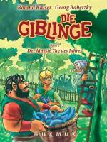 Cover-Bild zu Kaiser, Roland: Die Giblinge 01