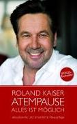 Cover-Bild zu Kaiser, Roland: Roland Kaiser - Atempause