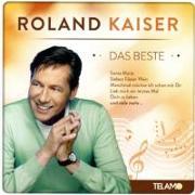 Cover-Bild zu Kaiser, Roland (Komponist): Das Beste,15 Hits