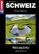 Cover-Bild zu Kaiser, Toni: Naturpärke Schweiz (eBook)