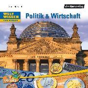 Cover-Bild zu Dettmar, Volker: Weltwissen für Kinder: Politik & Wirtschaft (Audio Download)