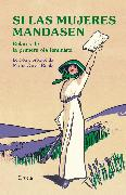 Cover-Bild zu Austen, Jane: Si las mujeres mandasen (eBook)