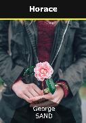 Cover-Bild zu Sand, George: Horace (eBook)
