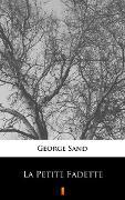 Cover-Bild zu Sand, George: La Petite Fadette (eBook)