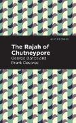 Cover-Bild zu Desprez, George Sand and Frank: The Rajah of Chutneypore (eBook)