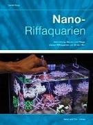Cover-Bild zu Knop, Daniel: Nano-Riffaquarien