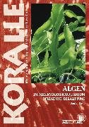 Cover-Bild zu Knop, Daniel: Algen im Meerwasseraquarium (eBook)