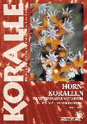Cover-Bild zu Knop, Daniel: Hornkorallen im Meerwasseraquarium (eBook)