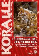 Cover-Bild zu Knop, Daniel: Florida-Zwergseepferdchen im Meerwasseraquarium (eBook)