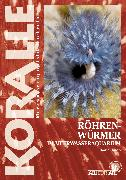 Cover-Bild zu Knop, Daniel: Röhrenwürmer im Meerwasseraquarium (eBook)