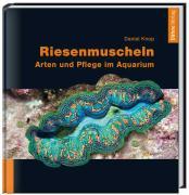 Cover-Bild zu Knop, Daniel: Riesenmuscheln