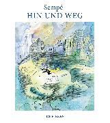 Cover-Bild zu Sempé, Jean-Jacques: Hin und weg