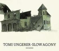 Cover-Bild zu Ungerer, Tomi: Slow Agony
