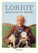 Cover-Bild zu Loriot: Dramatische Werke
