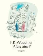 Cover-Bild zu Waechter, F.K.: Alles klar?