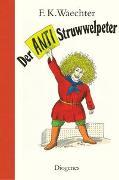 Cover-Bild zu Waechter, F.K.: Der Anti-Struwwelpeter