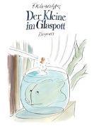 Cover-Bild zu Waechter, F.K.: Der Kleine im Glaspott