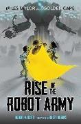 Cover-Bild zu Venditti, Robert: Rise of the Robot Army (eBook)