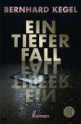 Cover-Bild zu Kegel, Bernhard: Ein tiefer Fall