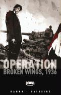 Cover-Bild zu Herik Hanna: Operation Broken Wings 1936