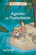 Cover-Bild zu Voß, Harry: Ben & Lasse - Agenten als Piratenbeute