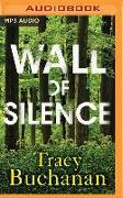 Cover-Bild zu Buchanan, Tracy: Wall of Silence