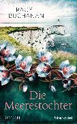 Cover-Bild zu Buchanan, Tracy: Die Meerestochter (eBook)