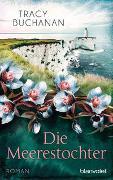 Cover-Bild zu Buchanan, Tracy: Die Meerestochter
