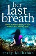 Cover-Bild zu Buchanan, Tracy: Her Last Breath