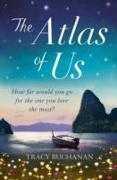 Cover-Bild zu Buchanan, Tracy: The Atlas of Us
