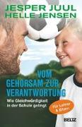 Cover-Bild zu Juul, Jesper: Vom Gehorsam zur Verantwortung