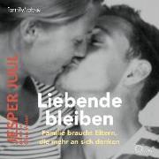 Cover-Bild zu Juul, Jesper: Liebende bleiben