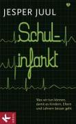 Cover-Bild zu Juul, Jesper: Schulinfarkt