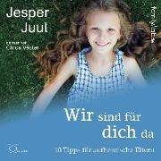 Cover-Bild zu Juul, Jesper: Wir sind für dich da