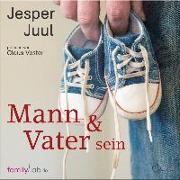 Cover-Bild zu Juul, Jesper: Mann & Vater sein