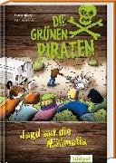 Cover-Bild zu Poßberg, Andrea: Die Grünen Piraten - Jagd auf die Müllmafia
