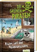 Cover-Bild zu Poßberg, Andrea: Die Grünen Piraten - Alarm auf der Robbenstation