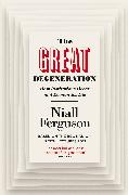 Cover-Bild zu Ferguson, Niall: The Great Degeneration (eBook)