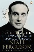 Cover-Bild zu Ferguson, Niall: High Financier (eBook)