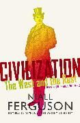 Cover-Bild zu Ferguson, Niall: Civilization (eBook)