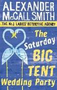 Cover-Bild zu McCall Smith, Alexander: The Saturday Big Tent Wedding Party