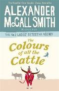 Cover-Bild zu McCall Smith, Alexander: The Colours of all the Cattle