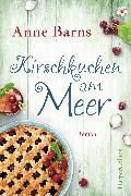 Cover-Bild zu Barns, Anne: Kirschkuchen am Meer (eBook)