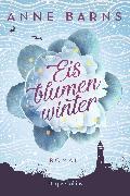 Cover-Bild zu Barns, Anne: Eisblumenwinter (eBook)
