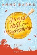 Cover-Bild zu Barns, Anne: Honigduft und Meeresbrise (Neuausgabe) (eBook)