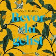 Cover-Bild zu Barns, Anne: Bevor du gehst (ungekürzt)