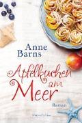 Cover-Bild zu Barns, Anne: Apfelkuchen am Meer (Neuauflage) (eBook)