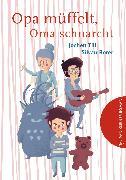 Cover-Bild zu Till, Jochen: Opa müffelt, Oma schnarcht (eBook)