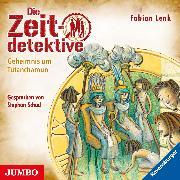 Cover-Bild zu Lenk, Fabian: Die Zeitdetektive. Das Geheimnis um Tutanchamun. Ein Krimi aus dem alten Ägypten [5] (Audio Download)